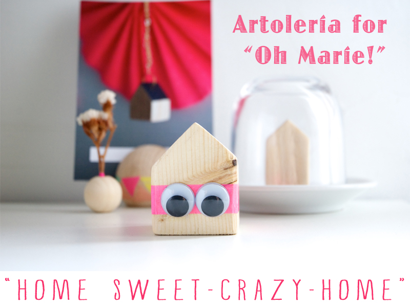 Home sweet crazy home for Oh Marie! Magazine